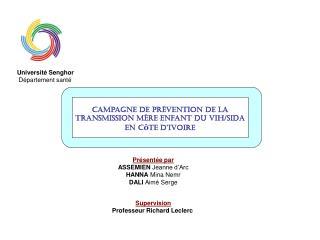 Campagne de prévention de La Transmission Mère Enfant du VIH/Sida en C ô te d'Ivoire