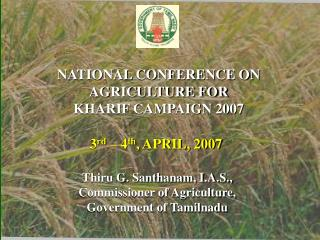 NATIONAL CONFERENCE ON AGRICULTURE FOR KHARIF CAMPAIGN 2007