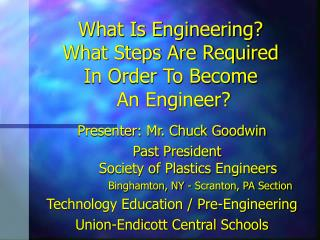 What Is Engineering? What Steps Are Required In Order To Become  An Engineer?
