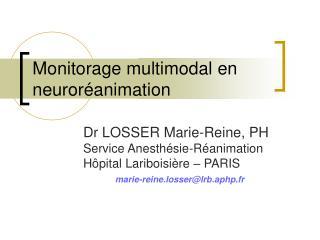 Monitorage multimodal en neuroréanimation