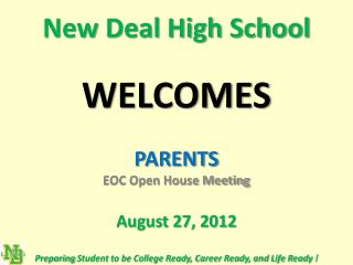 New Deal High School WELCOMES