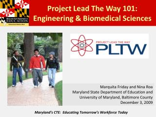 Maryland's CTE:  Educating Tomorrow's Workforce Today