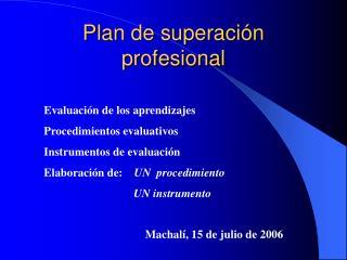 Plan de superación profesional
