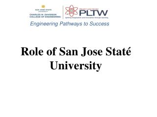 Role of San Jose Staté University