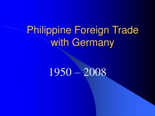 Philippine Foreign Trade with Germany