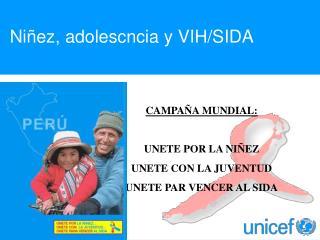 Niñez, adolescncia y VIH/SIDA