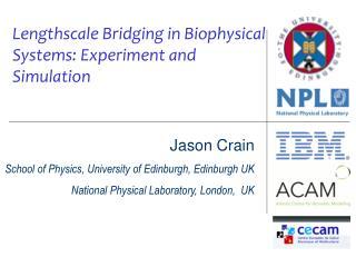 Jason Crain School of Physics, University of Edinburgh, Edinburgh UK