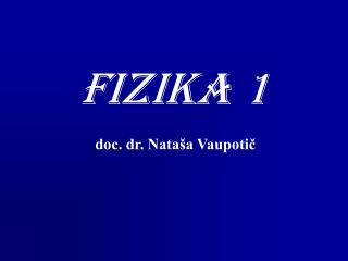 FIZIKA 1