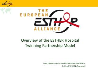 Overview of the ESTHER Hospital Twinning Partnership Model