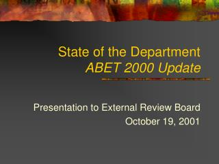 State of the Department ABET 2000 Update