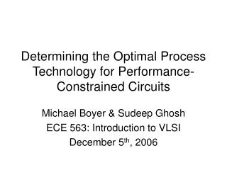 Determining the Optimal Process Technology for Performance-Constrained Circuits