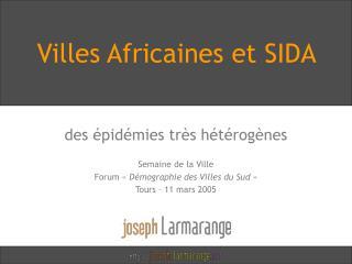 Villes Africaines et SIDA