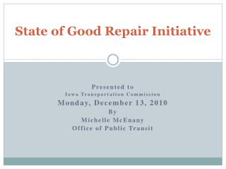 State of Good Repair Initiative