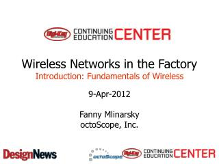 Wireless  Networks in  the  Factory Introduction : Fundamentals of Wireless
