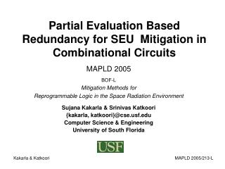Partial Evaluation Based Redundancy for SEU  Mitigation in Combinational Circuits