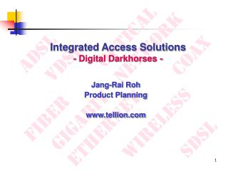 Integrated Access Solutions - Digital Darkhorses -
