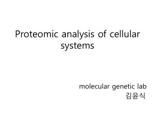 Proteomic analysis of cellular systems