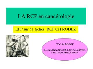 LA RCP en cancérologie
