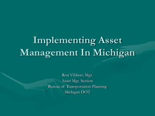 Implementing Asset Management In Michigan