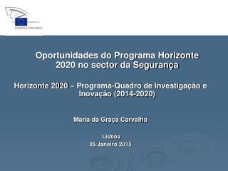 Oportunidades do Programa Horizonte 2020 no sector da Segurança