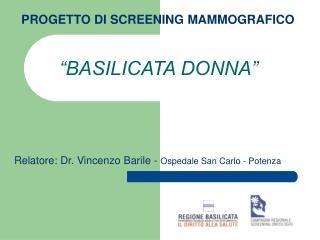 PROGETTO DI SCREENING MAMMOGRAFICO