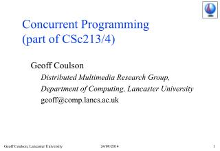 Concurrent Programming  (part of CSc213/4)