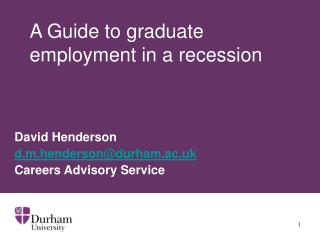 A Guide to graduate employment in a recession