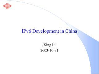 IPv6 Development in China