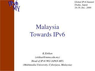 Malaysia  Towards IPv6