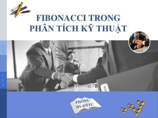 FIBONACCI TRONG PHÂN TÍCH KỸ THUẬT