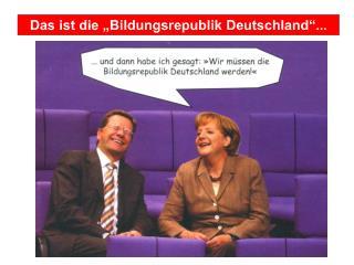 """Das ist die """"Bildungsrepublik Deutschland""""..."""