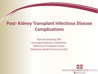 Post- Kidney Transplant Infectious Disease Complications