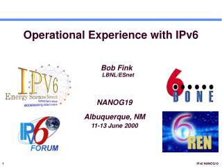 Operational Experience with IPv6