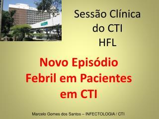 Sessão Clínica do CTI HFL