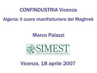 CONFINDUSTRIA Vicenza Algeria: il cuore manifatturiero del Maghreb