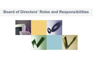 Board of Directors� Roles and Responsibilities