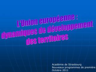 L'Union europ�enne :  dynamiques de d�veloppement  des territoires