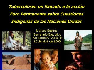 Tuberculosis: un llamado a la acción Foro Permanente sobre Cuestiones