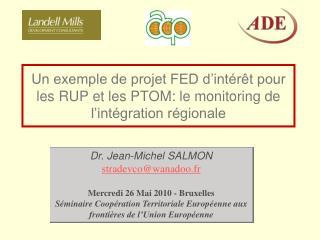 Dr. Jean-Michel SALMON stradevco@wanadoo.fr Mercredi 26 Mai 2010 - Bruxelles