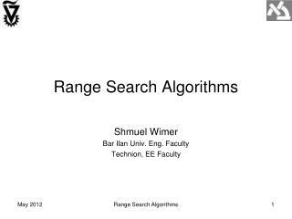 Range Search Algorithms