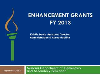 Enhancement Grants FY 2013