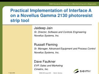 Practical Implementation of Interface A on a Novellus Gamma 2130 photoresist strip tool