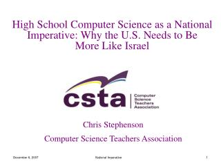 High School Computer Science as a National Imperative: Why the U.S. Needs to Be  More Like Israel