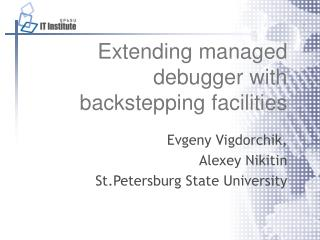 Extending managed debugger with backstepping facilities