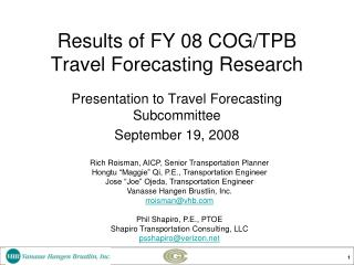 Results of FY 08 COG/TPB Travel Forecasting Research