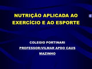 NUTRIÇÃO APLICADA AO EXERCÍCIO E AO ESPORTE