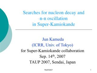 Searches for nucleon decay and  n-n oscillation  in Super-Kamiokande