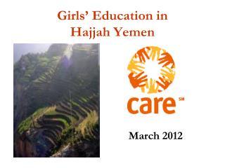 Girls '  Education in  Hajjah Yemen