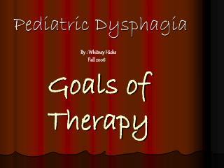 Pediatric Dysphagia