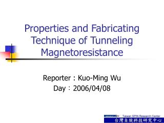 Properties and Fabricating Technique of Tunneling Magnetoresistance